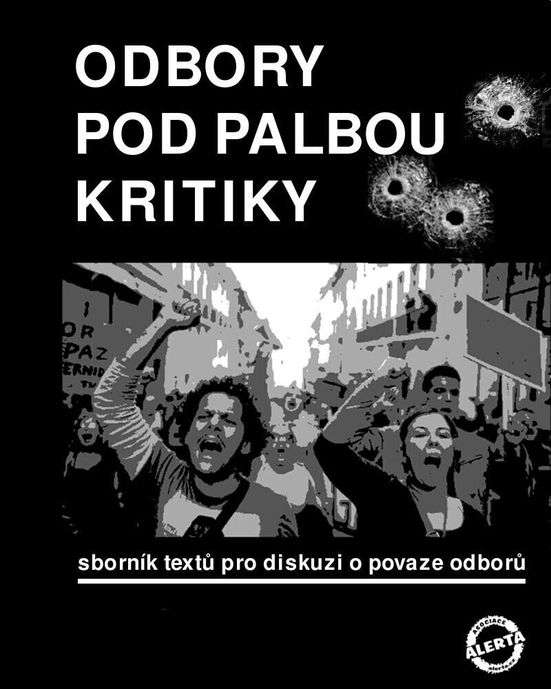 Odbory pod palbou kritiky_obalka